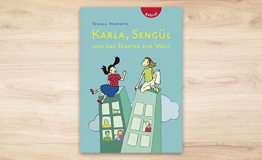 Karla, Sengül und das Fenster zur Welt